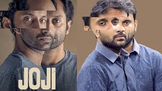 joji-malayalam-movie-review-joji-review-fahadh-faasil-baburaj-unnimaya-prasad-selfie-review