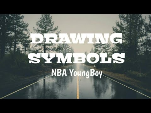 NBA Youngboy - Drawing Symbols | Lyrics