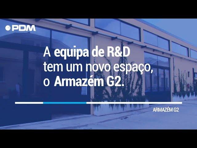 🆕 PDMnews | A equipa de R&D tem um novo espaço, o Armazém G2