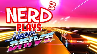 Nerd³ Plays... Neon Drive - Gary Numan Was Right