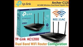 Tp Link AC1200 DUAL BAND WiFi Router Configuration