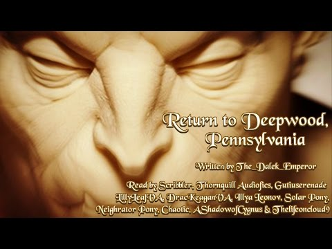 Return to Deepwood, Pennsylvania - Part 2 of the Deepwood Trilogy  [Creepypasta Reading]