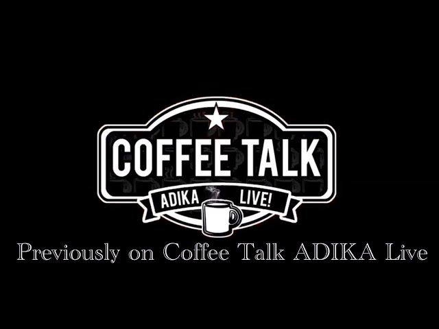 Welcome to our YouTube channel! | Coffee Talk with ADIKA Live! Podcast!