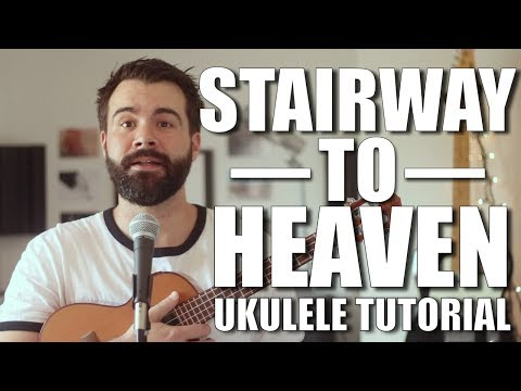 Stairway To Heaven - Led Zeppelin Ukulele Tutorial With Tabs