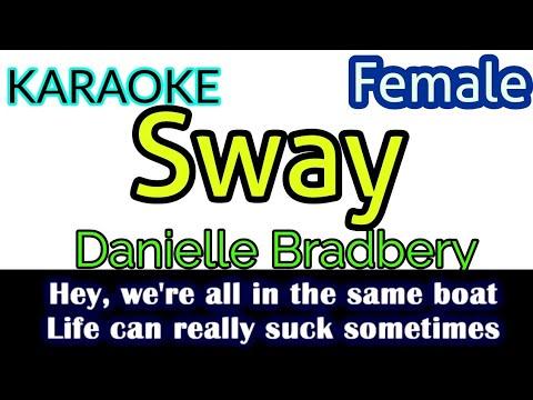 [Karaoke, Female] Danielle Bradbery - Sway (Lyrics Video)