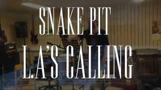 Snake Pit - LA's Calling teaser
