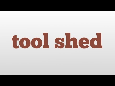 tool-shed-meaning-and-pronunciation