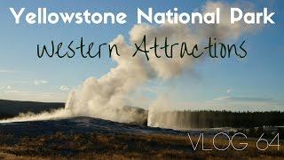 Yellowstone Take 2 - Western Attractions | MOTM Vlog #64