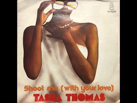 Tasha Thomas -   Shoot Me (With Your Love) (1978 Vinyl)