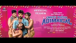 Enakku Vaaitha Adimaigal - OFFICIAL TEASER | Vansan Movies | Jai & Pranitha