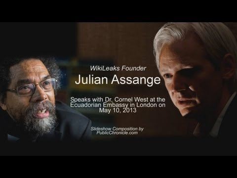 Julian Assange Speaks with Dr. Cornel West May 10, 2013 Ecuadorian Embassy, London (Audio w Collage)