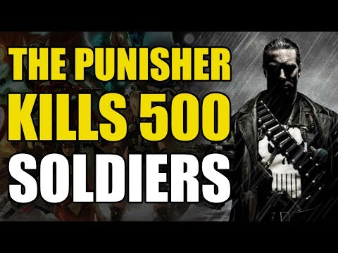 The Punisher Kills 500 Soldiers (PunisherMAX: Born)