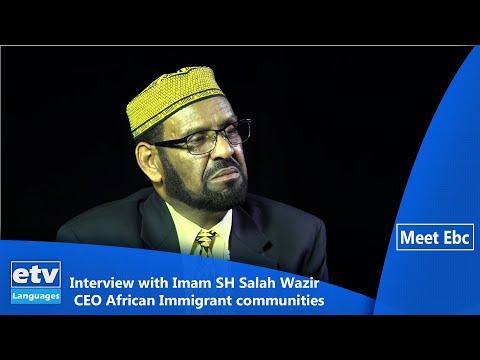 Meet Ebc Interview with Imam SH Salah Wazir CEO African Immigrant communities