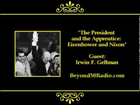 The President & The Apprentice: Eisenhower and Nixon