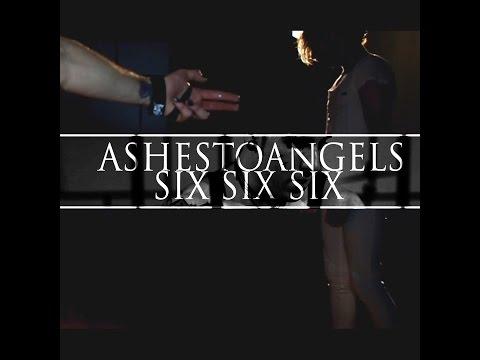 Ashestoangels - Six Six Six
