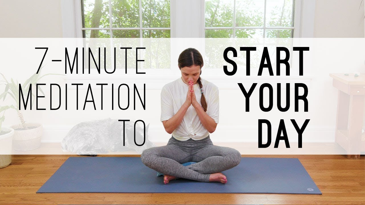 7 Min Meditation to Start Your Day  |  Yoga With Adriene