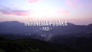 Indonesia Pusaka (Cover by Padi) - Full HD/HQ