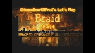 CB88 Productions: Let's Play Braid (Part 4)