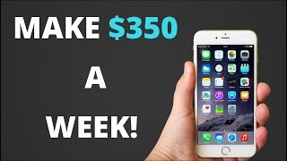 How to Make $350 A Week On Your iPhone! [With PROOF!] - Make Money Online With Incredible Apps