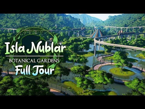 BOTANICAL GARDENS FULL TOUR | Isla Nublar Botanical Gardens (Jurassic World: Evolution)