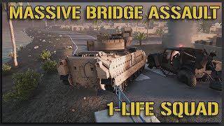 MASSIVE 1-LIFE BRIDGE ASSAULT  - 40v40 Squad Gameplay
