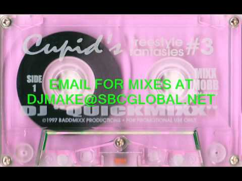 Cupid's Freestyle Fantasies Vol 3 - Dj Quickmixx Chicago Hearthrob Mix