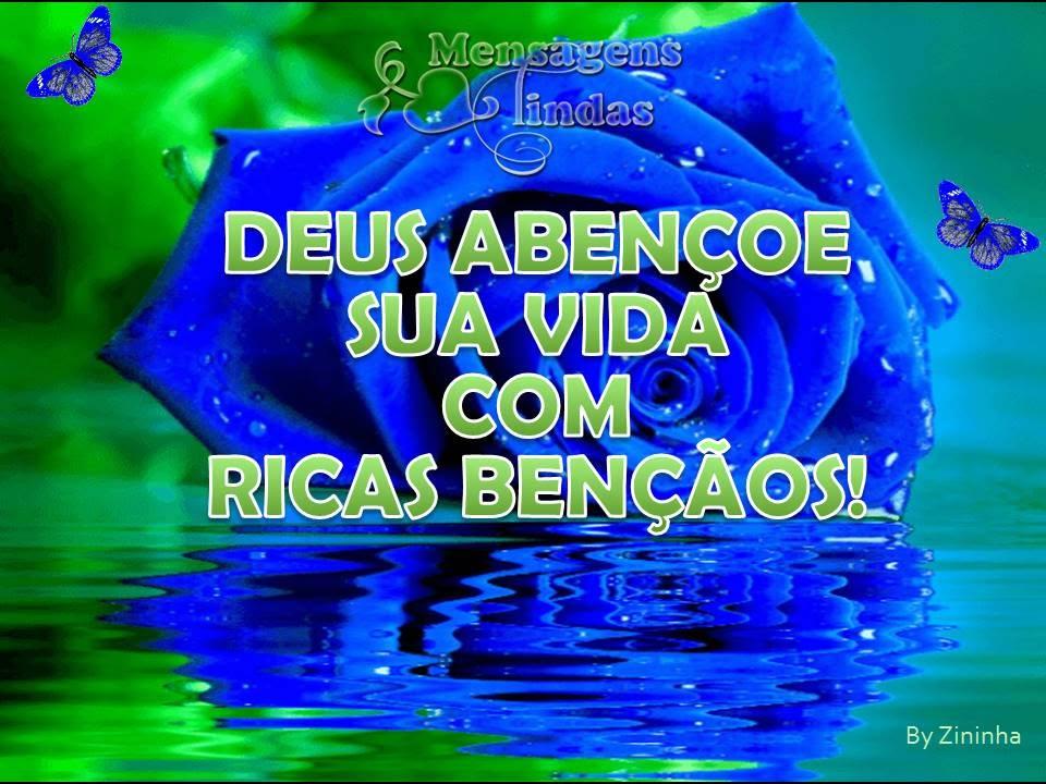 Deus O Abencoe: Deus Abençoe Seu Dia Com Ricas Bençãos!