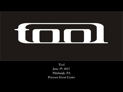 Tool - June 5th, 2017 - Pittsburgh, PA - Petersen Event Center (AUDIO ONLY)