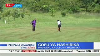 Wachezaji wa gofu 200 wamesajiliwa kwa mashindano ya Mashirika