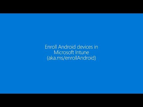 Enroll your Android device in Microsoft Intune