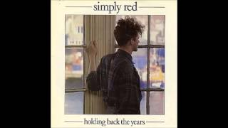 Simply Red - Holding Back the Years, 1985 (Without Mick Hucknall) + Lyrics