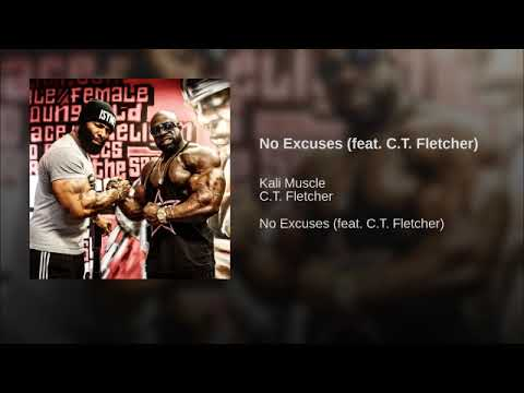 Kali Muscle Ft. CT Fletcher - No Excuses | Kali Muscle