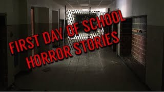 4 Creepy True First Day Of School Horror Stories...