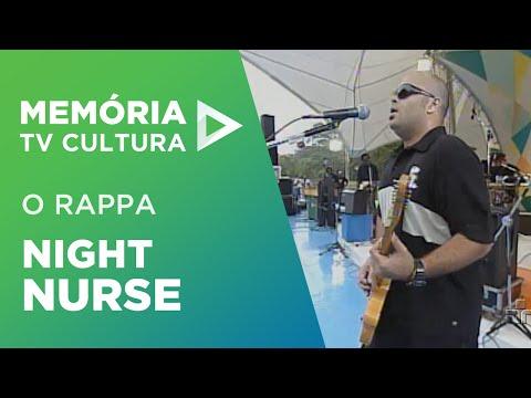 O Rappa - Night Nurse