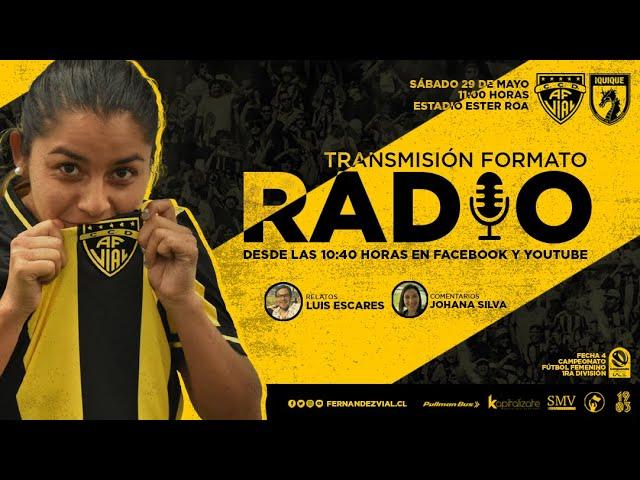 Fernández Vial vs Dep. Iquique | 1ra División Fútbol Femenino
