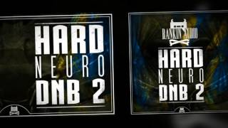 Rankin Audio - Hard Neuro DnB 2
