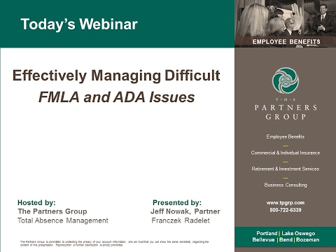 Effectively Managing Difficult FMLA & ADA Issues