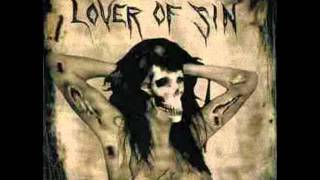 Lover Of Sin - You Should Have Died