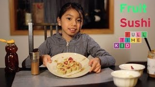 Fruit Sushi | Full-Time Kid | PBS Parents