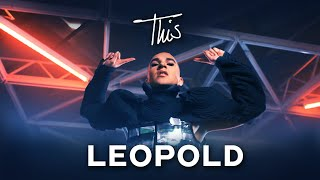 LEOPOLD - This (Official Video)
