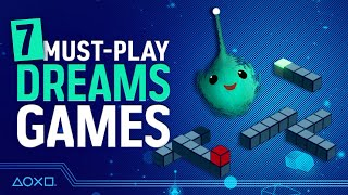 7 Essential Games You Have To Play In Dreams