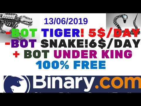 11$/DAY WITH BOT BINARY TIGER + BOT SNAKE  AND  BOT KING OVER 100% FREE IN BINARY.COM