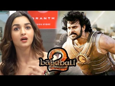 Alia Bhatt's Review Of Baahubali 2 Will Blow Your Mind