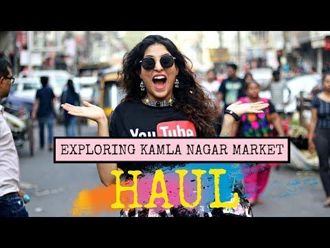 EXPLORING KAMLA NAGAR MARKET + HAUL   StyleMeUpWithSakshi