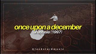 once upon a december || anastasia (1997) || traducida al español + lyrics