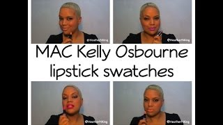 MAC Osbournes - Kelly Osbourne Lipstick Swatches and Reviews