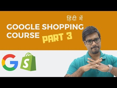 How to start Google Shopping Ads with Shopify - Part 3 (Hindi) thumbnail
