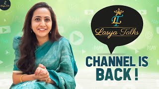 Lasya Talks Channel is BACK | Lasya Manjunath | Latest Video