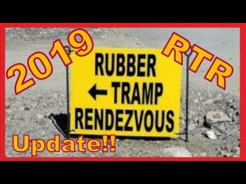 Official Dates for RTR 2019: Rubber Tramp Rendezvous.