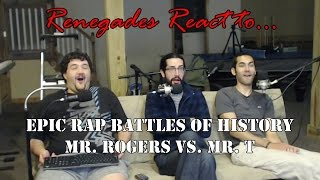 Renegades React to... Epic Rap Battles of History Mr. T vs. Mr. Rogers